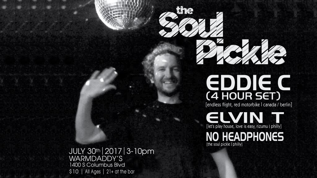 The Soul Pickle with Eddie C (4-Hour Set) - Flyer front