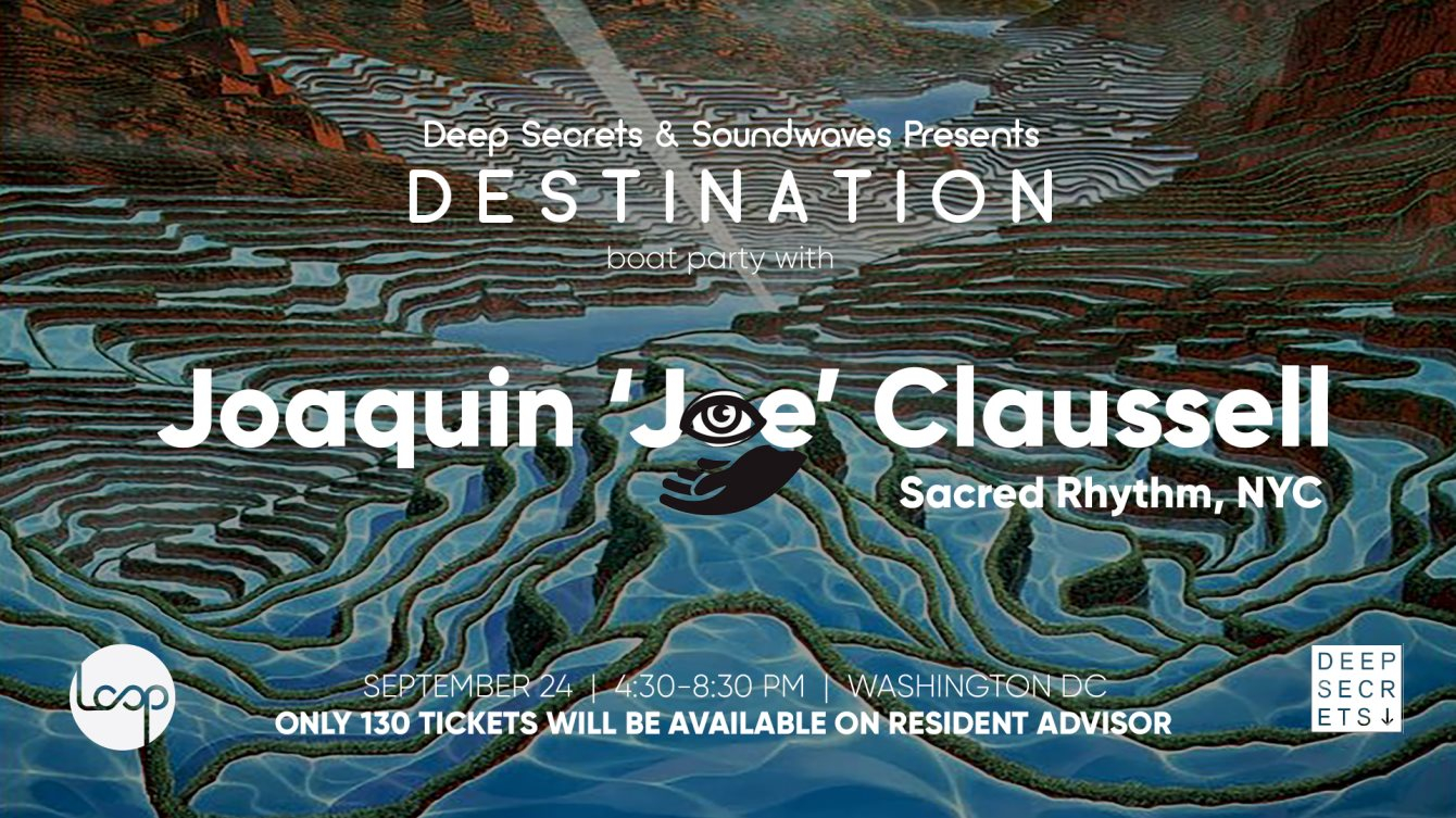 Destination with Joaquin 'Joe' Claussell (Boat Party) - Flyer front