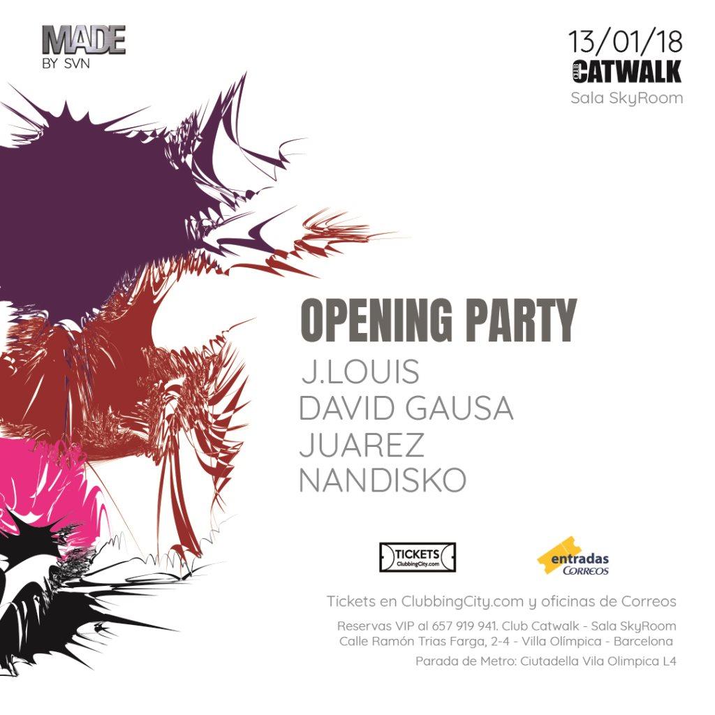 Made by SVN Opening Party: J.Louis, David Gausa, Juárez, Nandisko - Flyer front