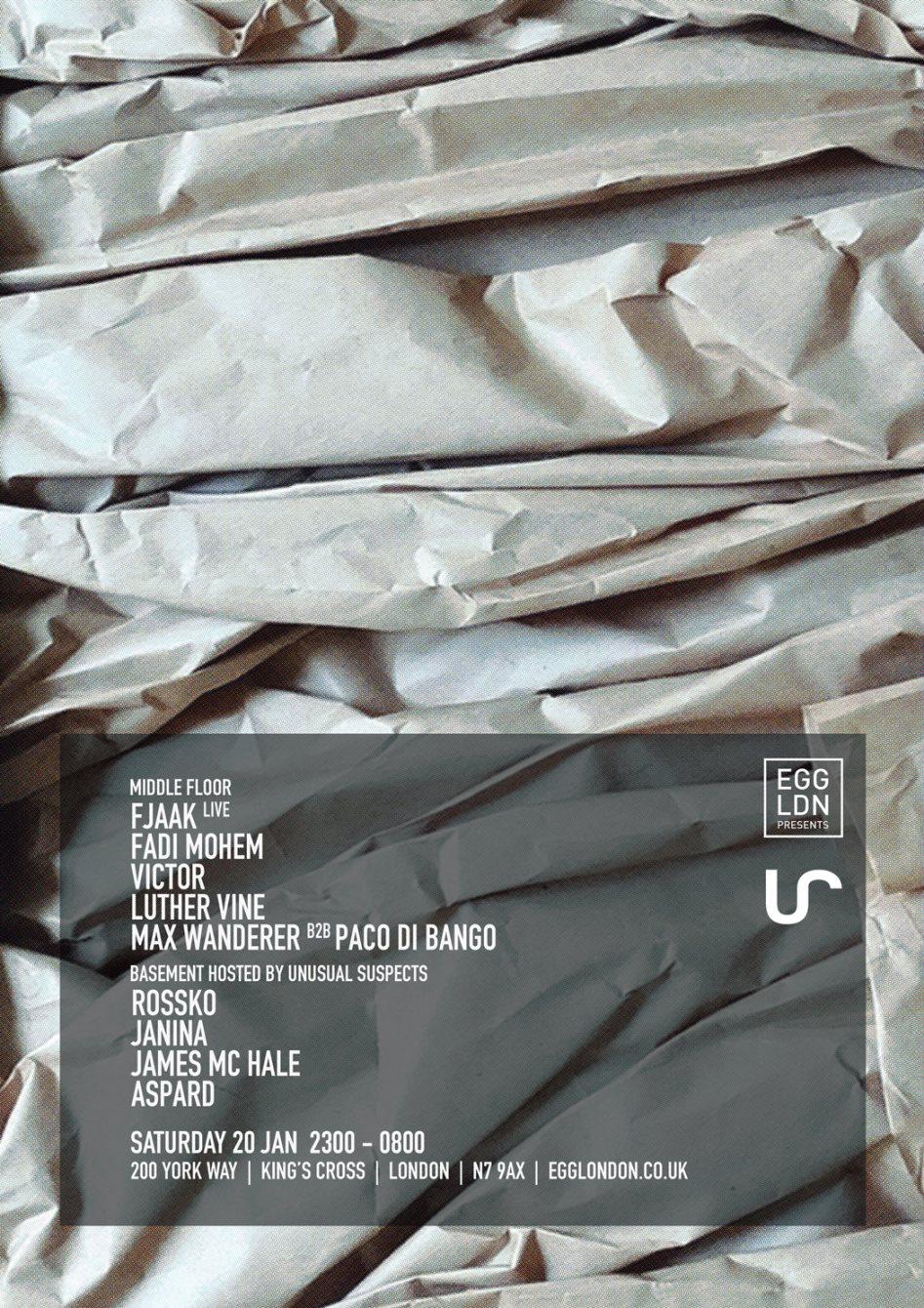 EGG LDN presents: FJAAK (Live), Fadi Mohem, Victor, Unusual Suspects, Rossko - Flyer front