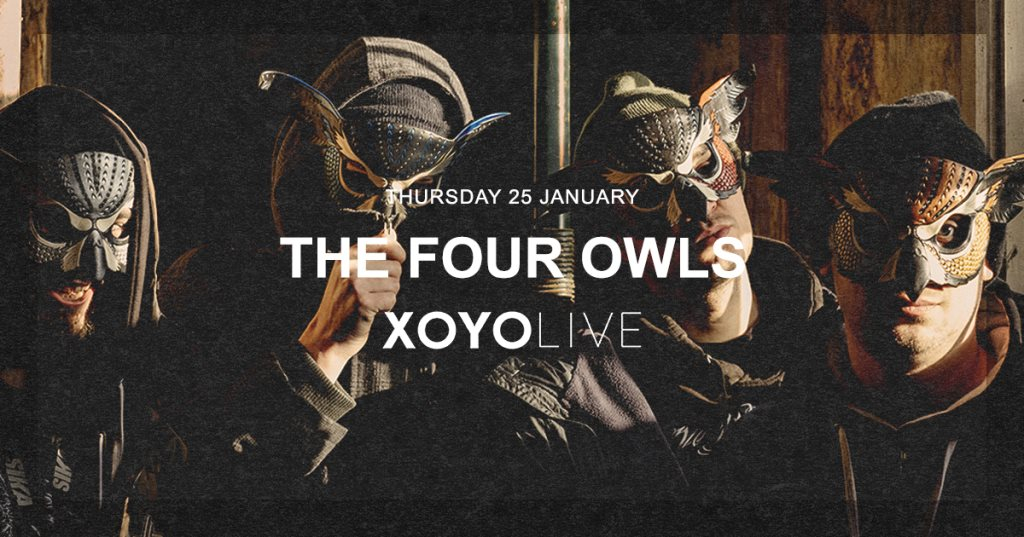 XOYO Live: The Four Owls - Flyer front