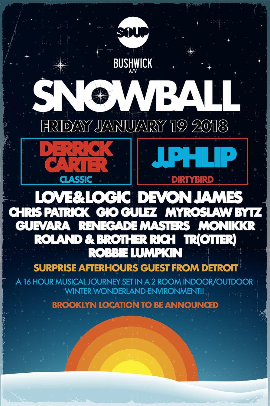 Snow Ball with Derrick Carter (BHQ) / J.Phlip (Dirtybird) - Flyer front