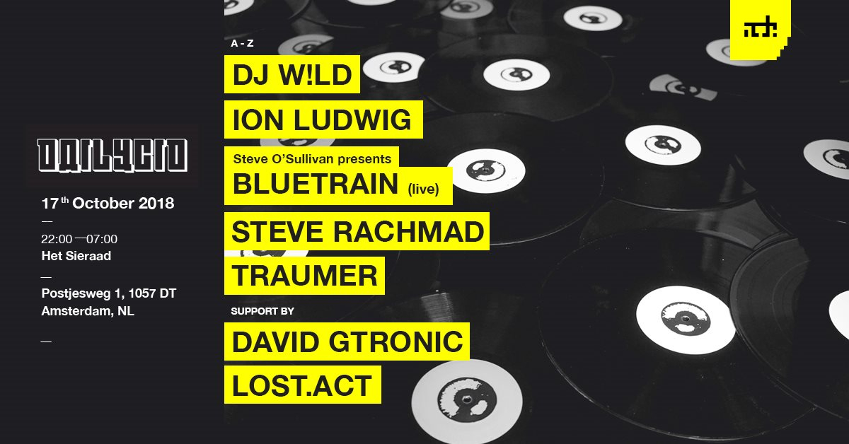 Dailycid - ADE with Dj W!ld, Traumer, Ion Ludwig, Steve Rachmad +More - Flyer front