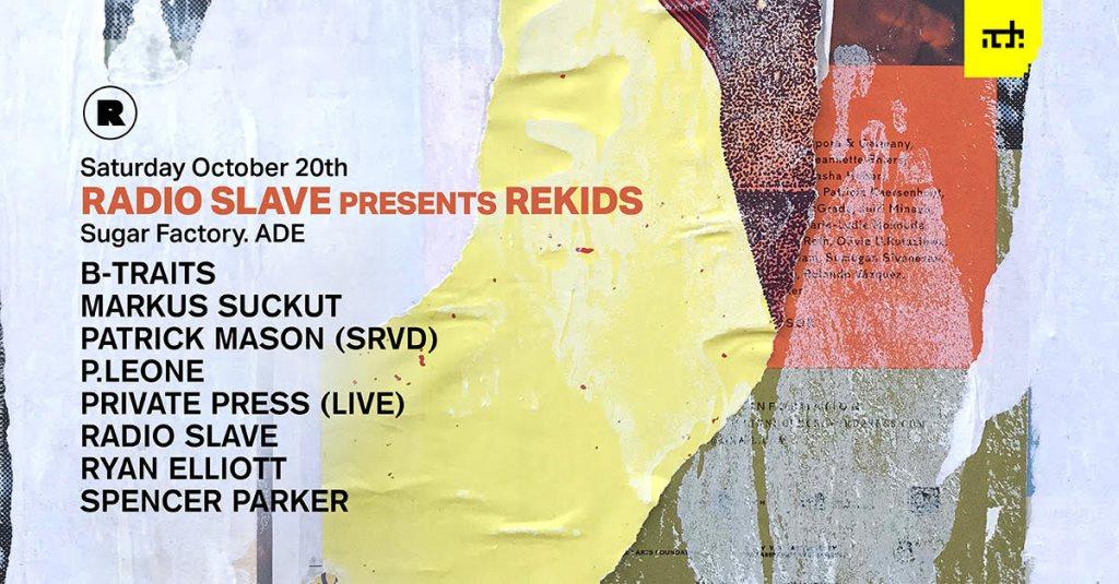 ADE: Radio Slave presents Rekids - Flyer front
