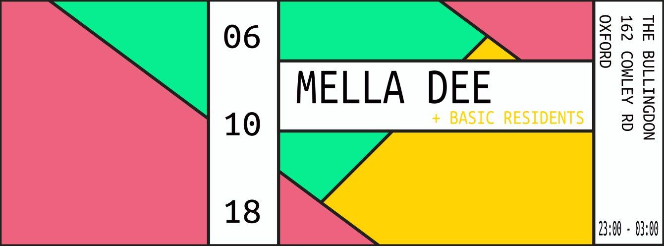 Basic presents Mella Dee - Flyer front