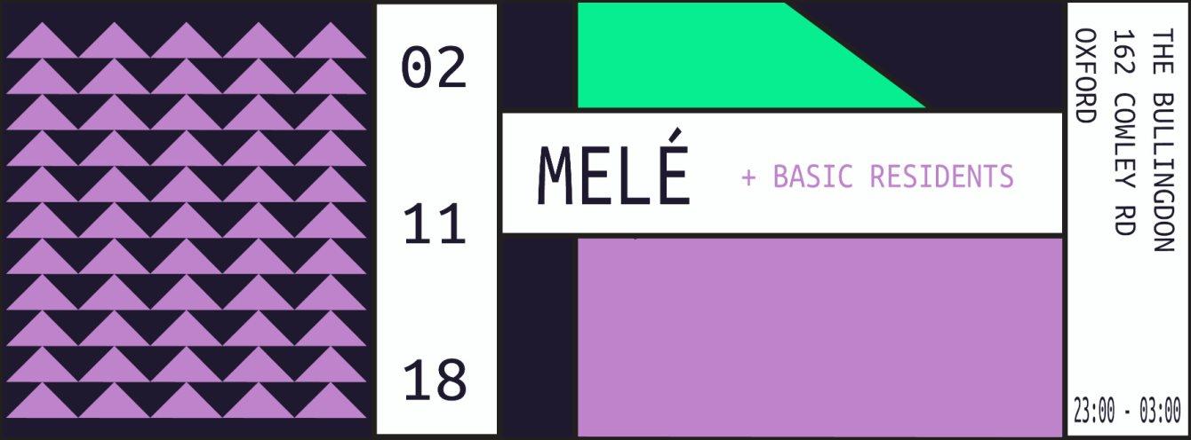Basic presents Melé - Flyer front