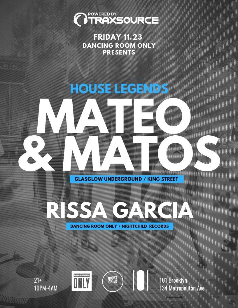 Powered by Traxsource:Mateo & Matos (King Street) + Rissa Garcia - Flyer front