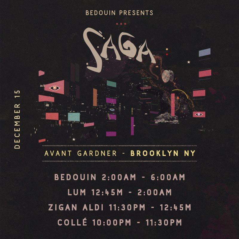 Bedouin presents Saga: Bedouin (Extended set), LUM, Zigan Aldi, Collé - Flyer front
