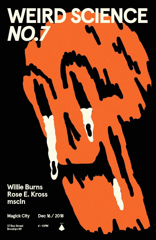 Weird Science no.7 with Willie Burns, Rose E. Kross, Mscln - Flyer back