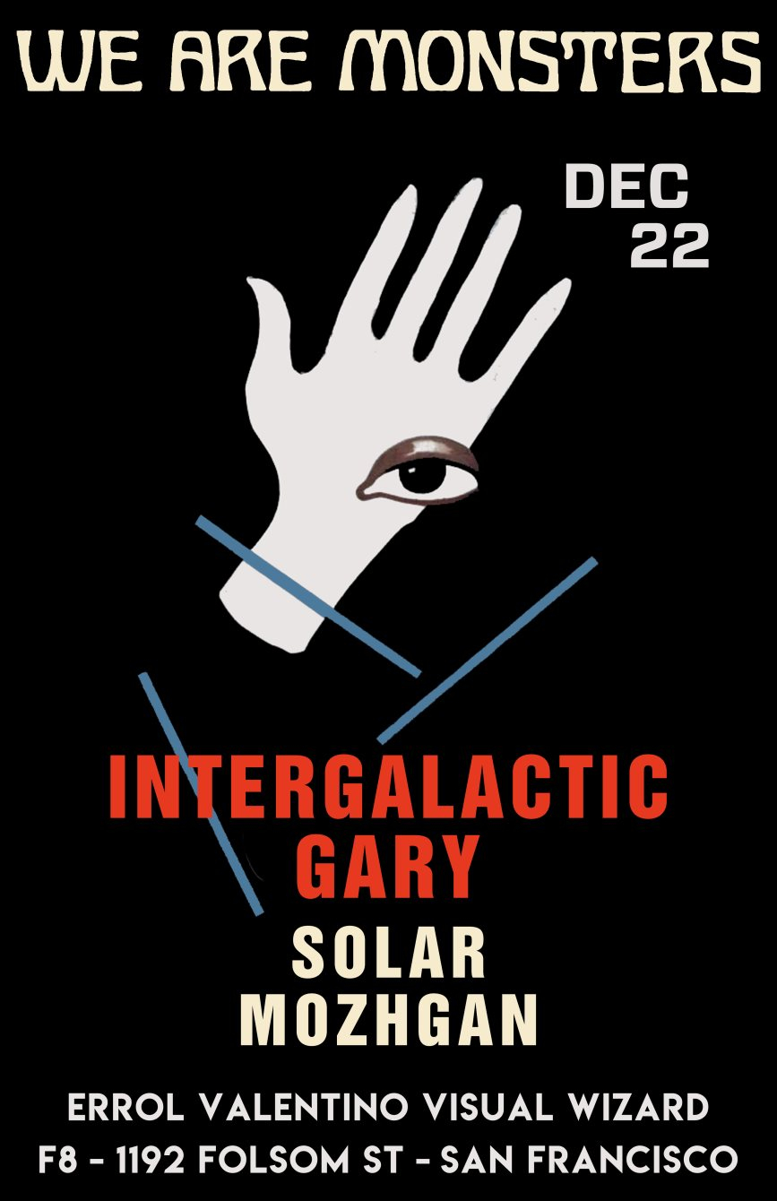 We Are Monsters: Intergalactic Gary - Flyer front