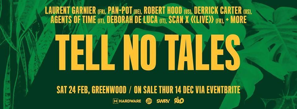 Tell No Tales SYD: Laurent Garnier, Pan-Pot, Robert Hood - Flyer front