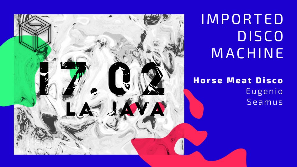 IMPORTED Disco Machine with Horse Meat Disco - Flyer front
