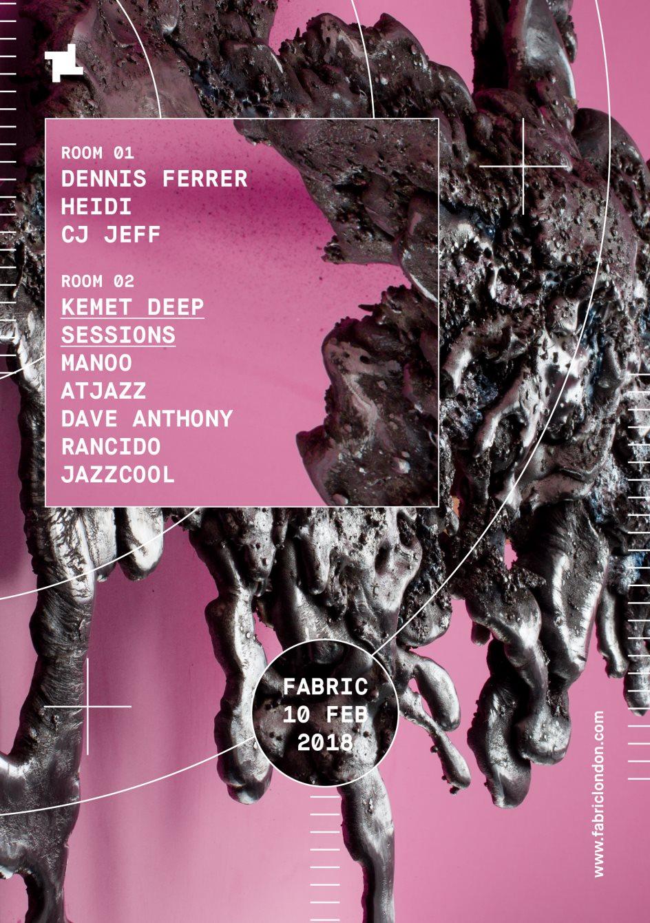 fabric: Dennis Ferrer, Heidi, CJ Jeff & Kemet Deep Sessions - Flyer back