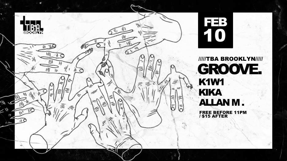 Groove. with K1W1 / Kika / Allan M. - Flyer front