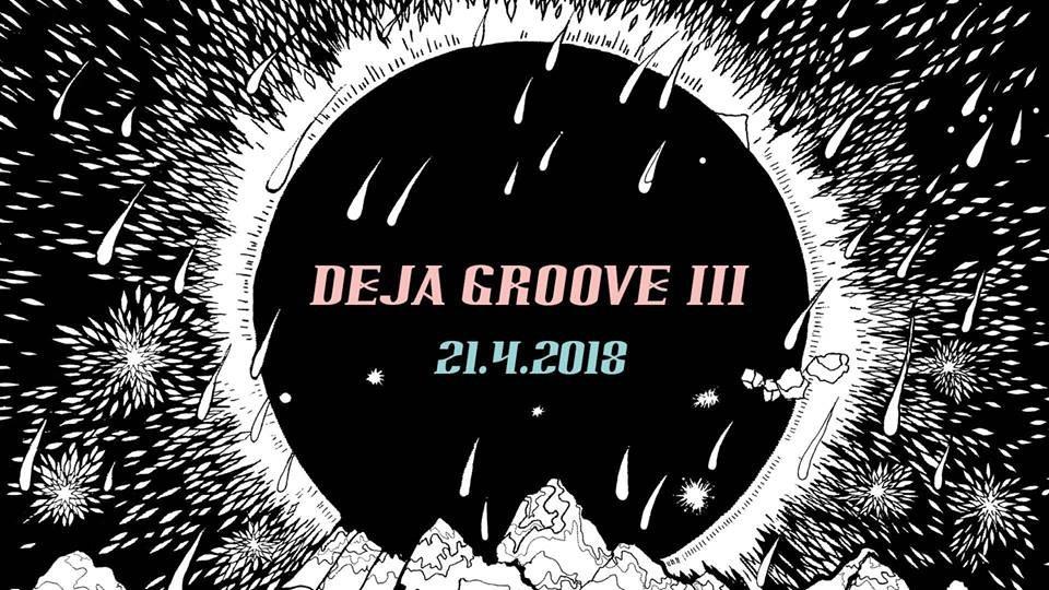 三 Deja Groove III 三 - Flyer front