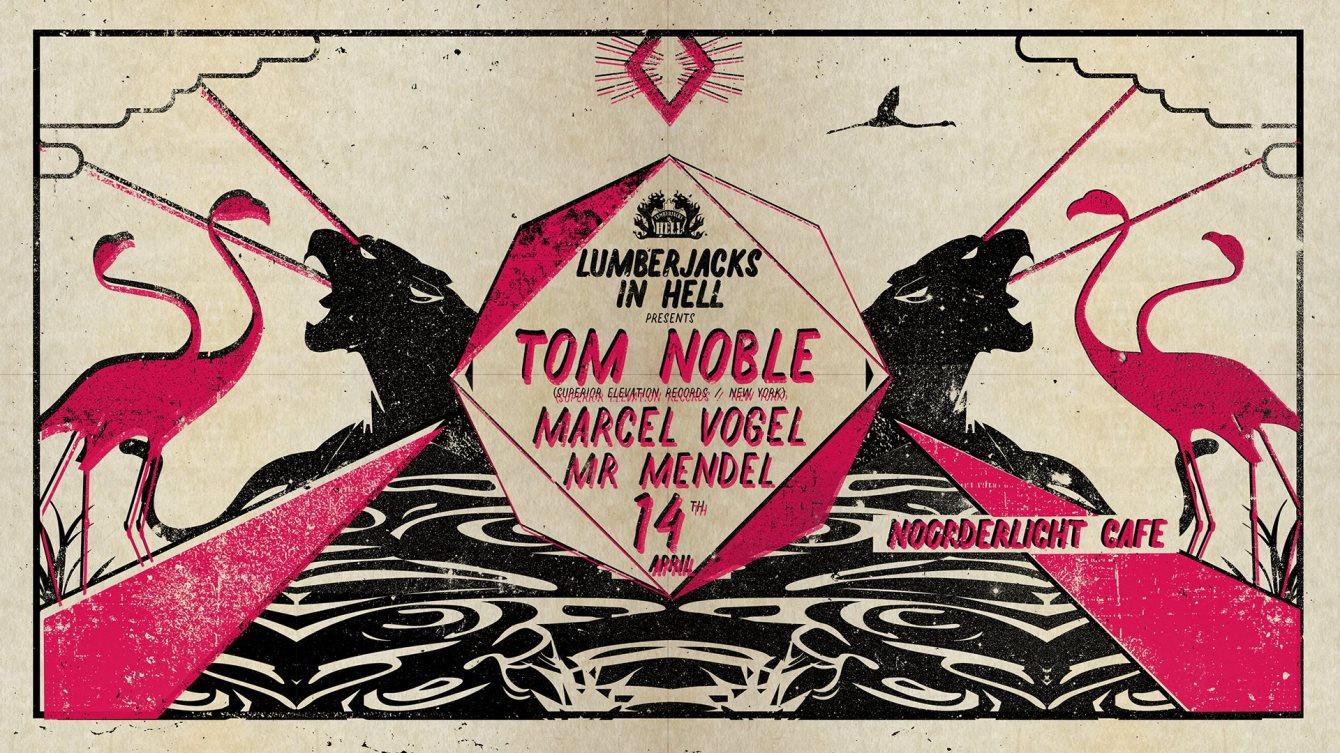 Lumberjacks in Hell w. Tom Noble, Mr Mendel & Marcel Vogel - Flyer front