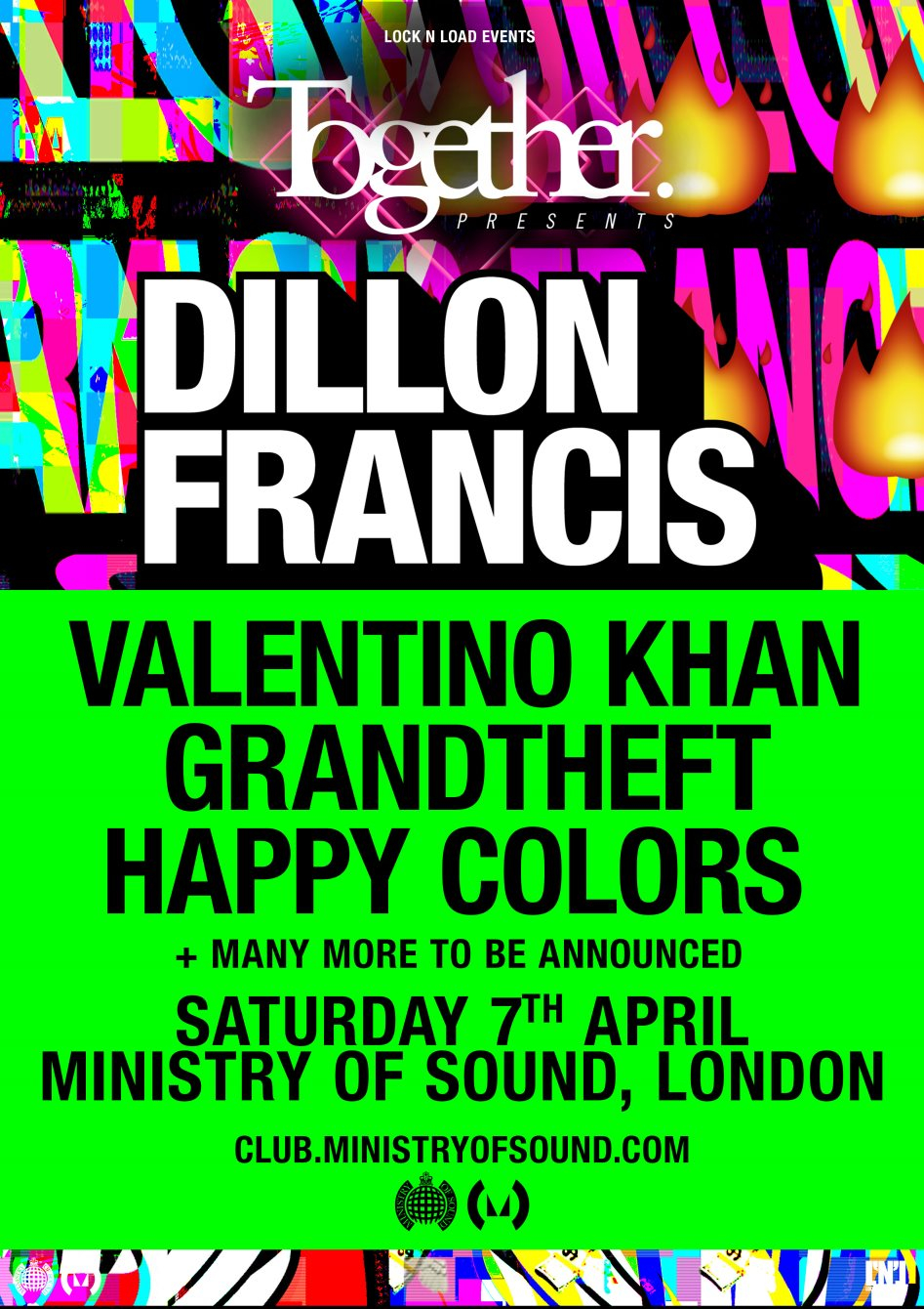 Together presents: Dillon Francis - Flyer front