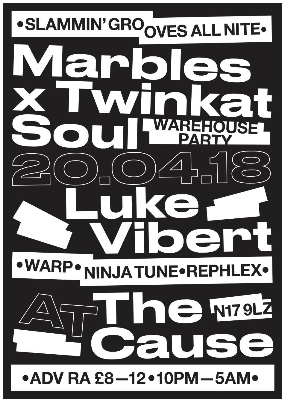 Luke Vibert at Marbles X Twinkat Soul Warehouse Party - Flyer front