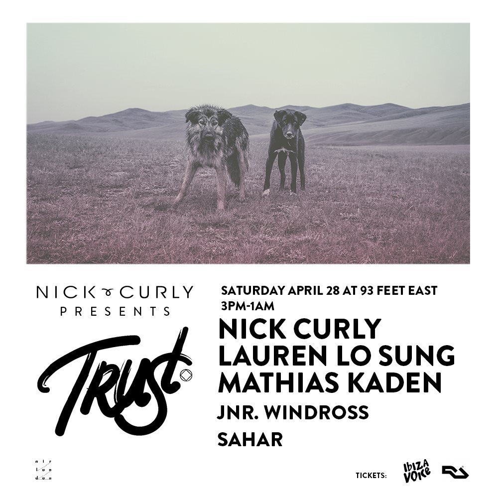 Nick Curly presents Trust London - Flyer front