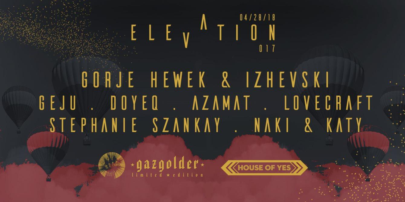 Elevation House of Yes Take Over with Gorje Hewek & Izhevski, Geju, Doyeq, Azamat, Lovecraft - Flyer front