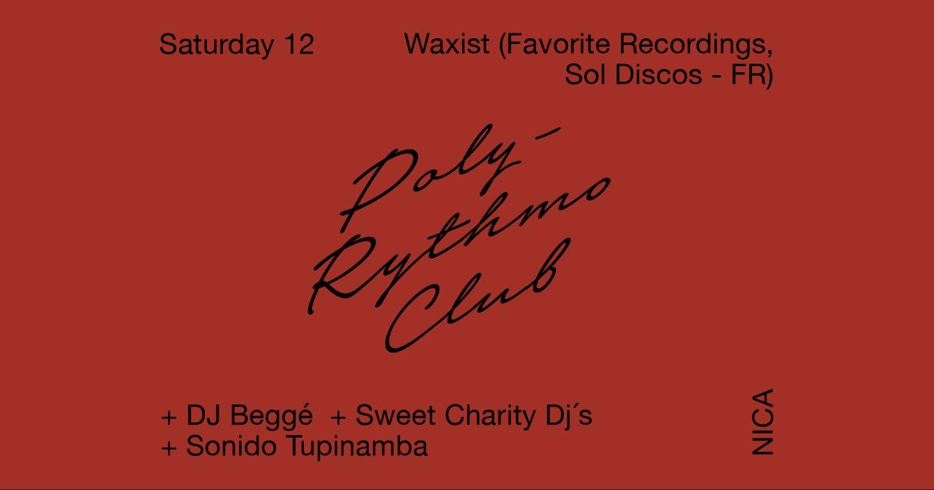 Poly-Rythmo: Waxist (Favorite Recordings, SOL Discos - Lyon FR) - Flyer front