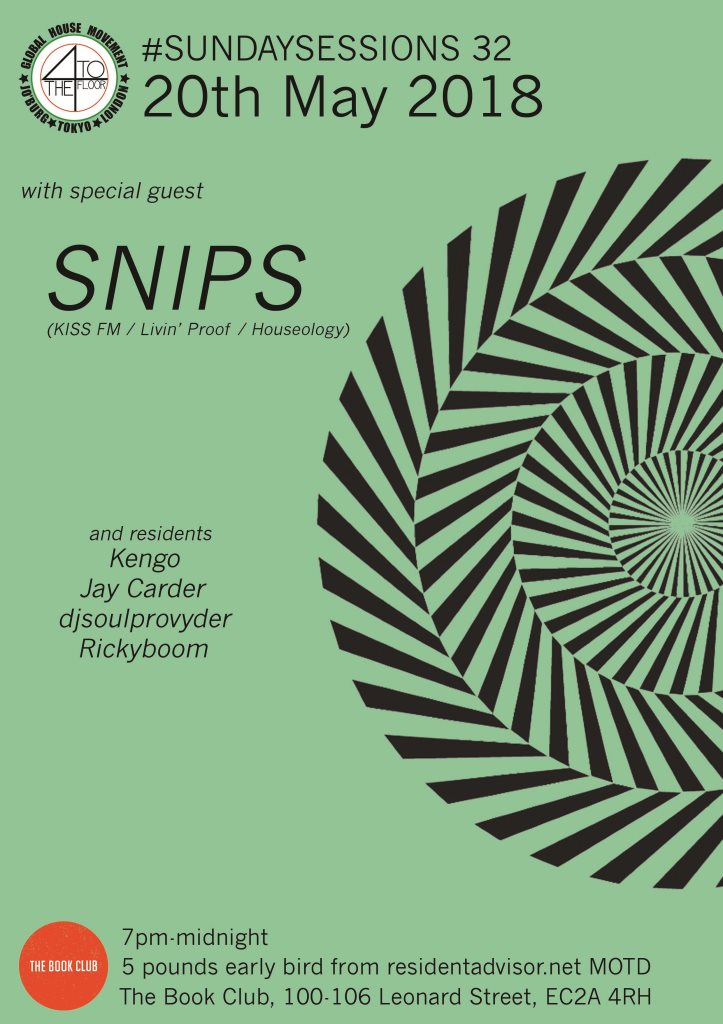 4 To The Floor presents Snips (Kiss FM) - Flyer front