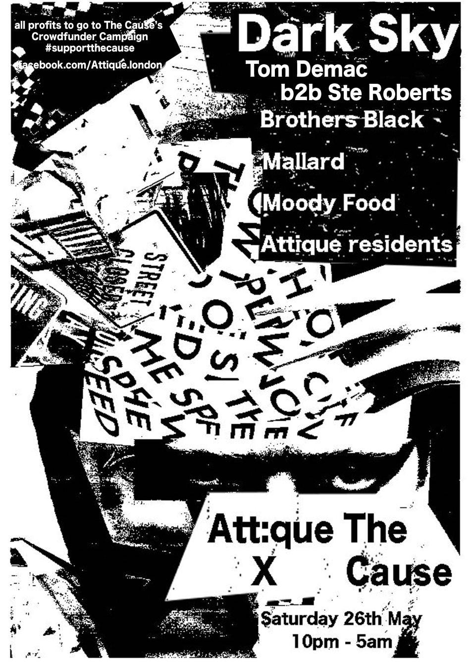 Att:que X The Cause: Dark Sky, Tom Demac + Brothers Black - Flyer front