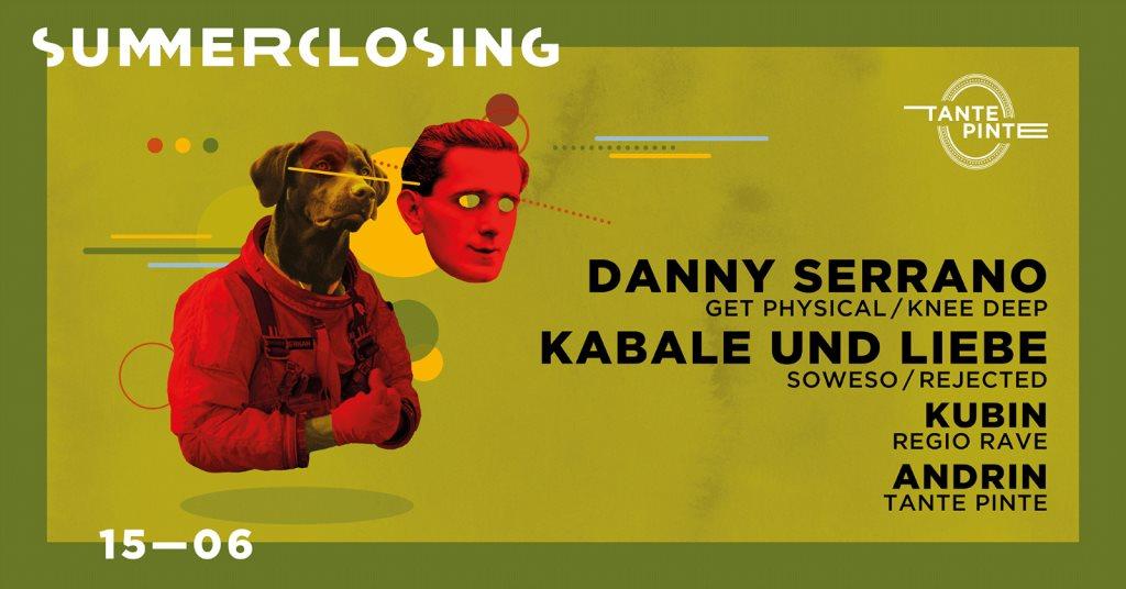 Summerclosing with Danny Serrano & Kabale und Liebe - Flyer front