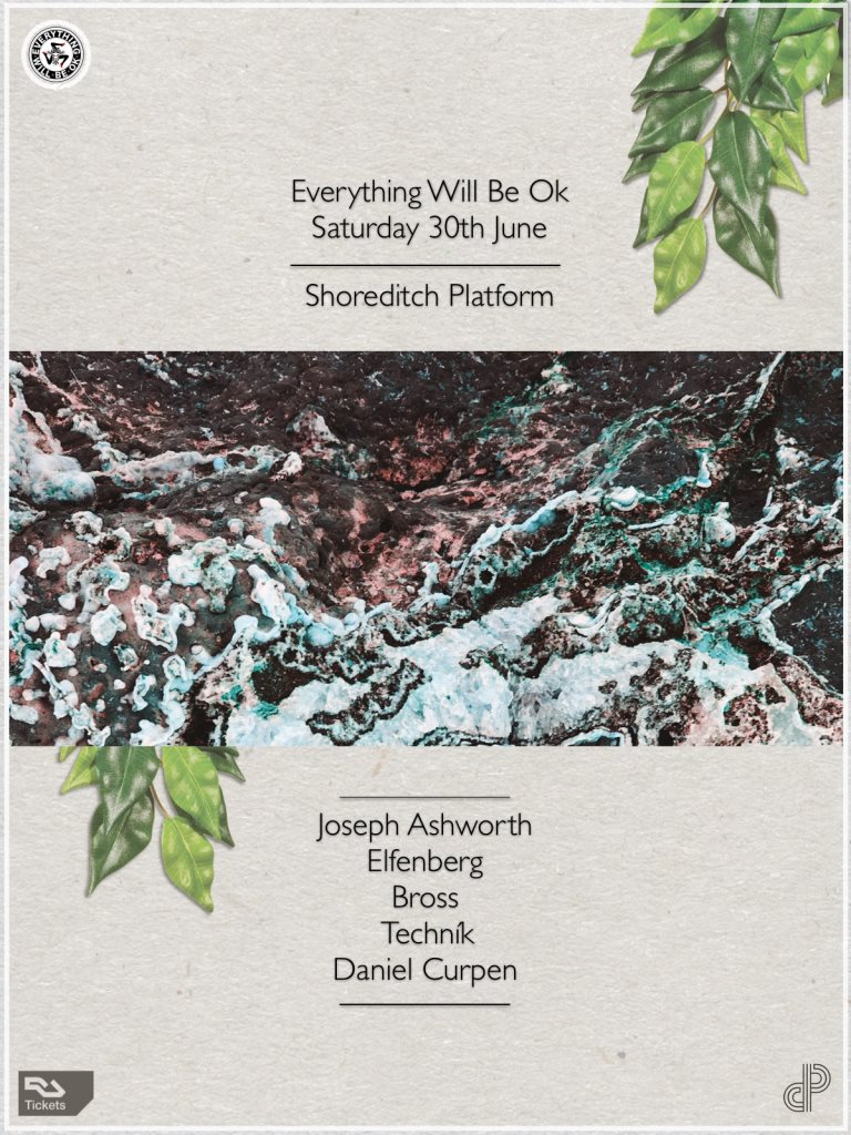 Everything Will Be Ok with Joseph Ashworth, Elfenberg, Bross, Techník and Daniel Curpen - Flyer front