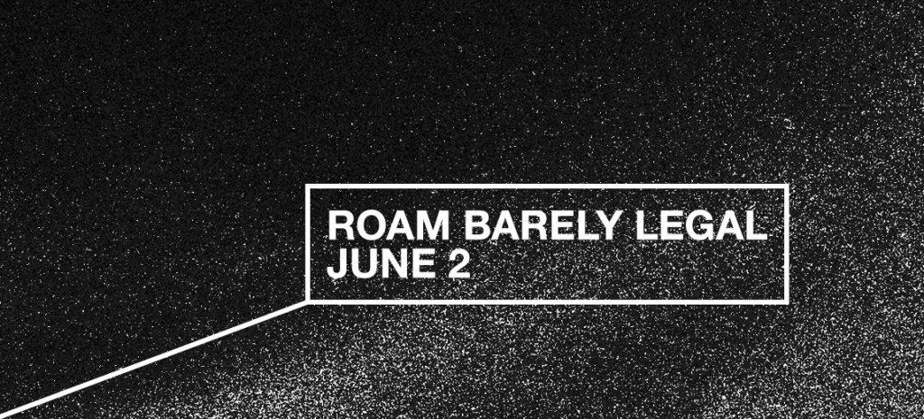 ROAM Barely Legal - Flyer front
