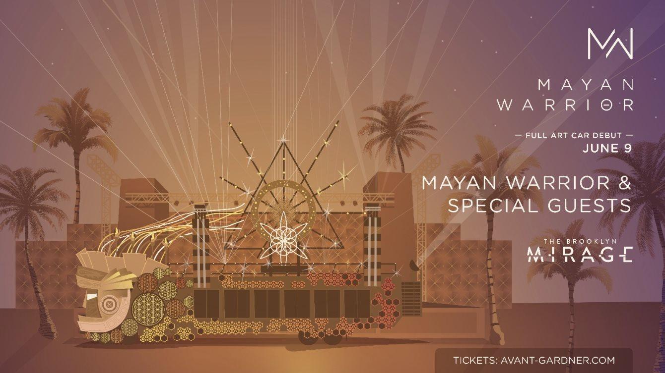 Mayan Warrior (Full Art Car Debut) at The Brooklyn Mirage - Flyer front