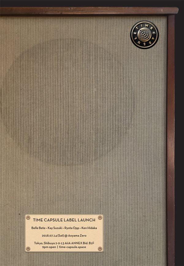 Time Capsule: Label Launch with Belle Bete, Kay Suzuki, Ryota Opp & Ken Hidaka - Flyer front