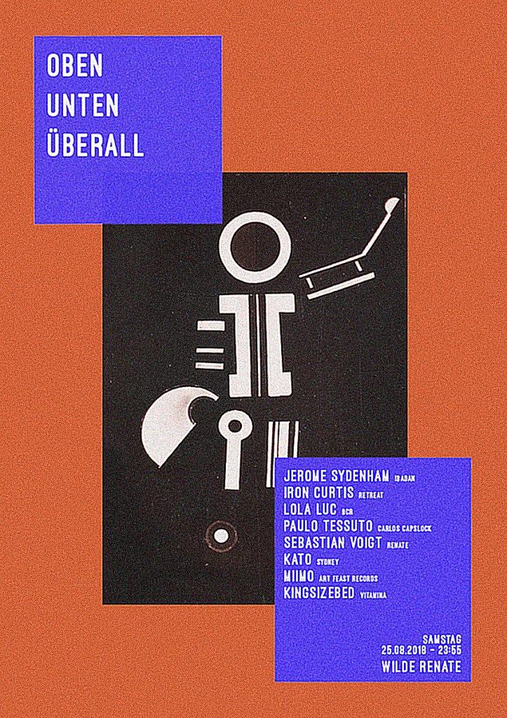 Oben Unten Überall /w. Jerome Sydenham, Iron Curtis, Lola Luc & More - Flyer front
