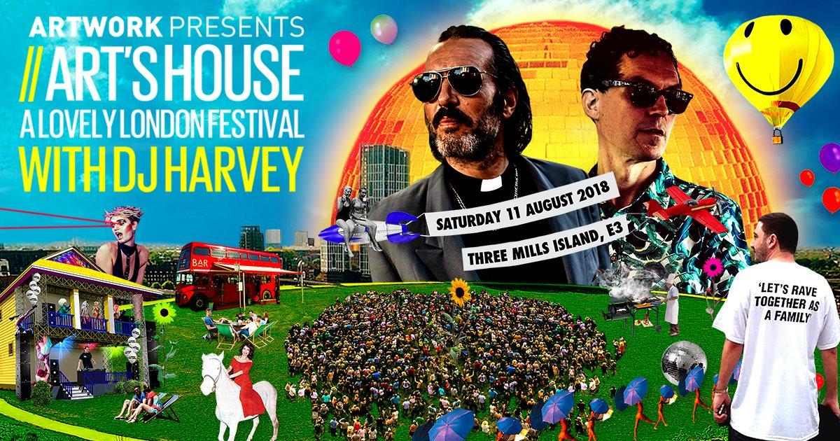 Artwork presents Art's House: A Lovely London Festival with DJ Harvey - Flyer front