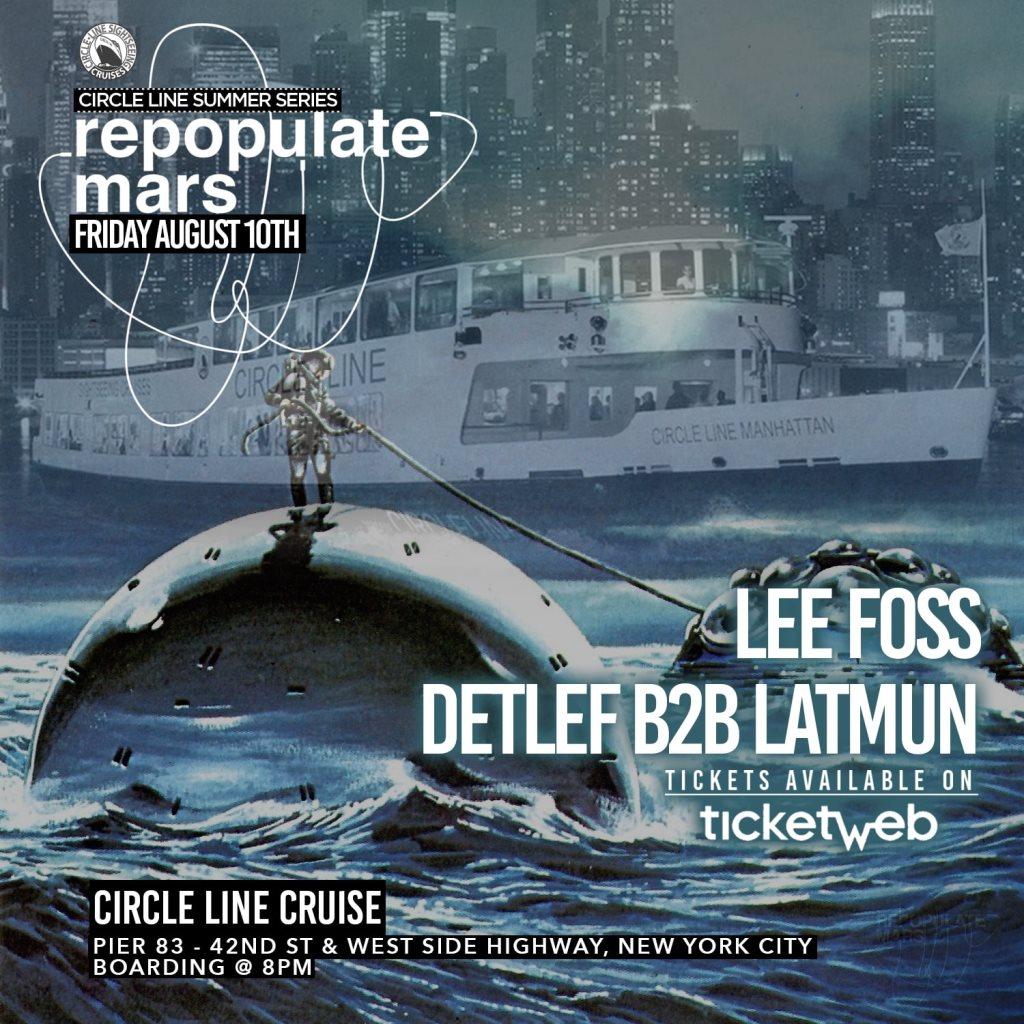 Repopulate Mars Boat Party - Lee Foss, Latmun b2b Detlef - Flyer front