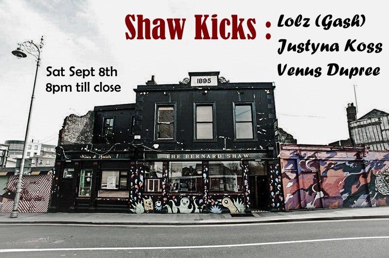 Shaw Kicks 003 with Lolz, Justyna Koss & Venus Dupree - Flyer front