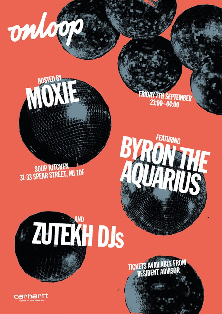 Moxie Pres. On Loop with Byron The Aquarius - Flyer front