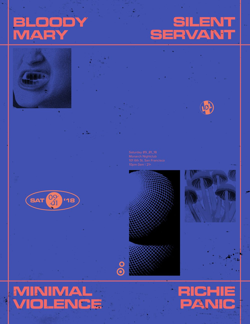 Lights Down Low SF feat. Silent Servant, Bloody Mary and Minimal Violence - Flyer front