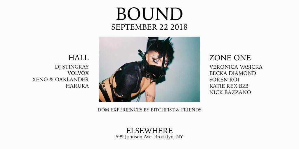 Bound with DJ Stingray, Volvox, Veronica Vasicka, Xeno & Oaklander, Becka Diamond & More - Flyer front