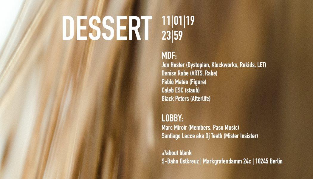 Dessert with Jon Hester / Denise Rabe / Pablo Mateo - Flyer front