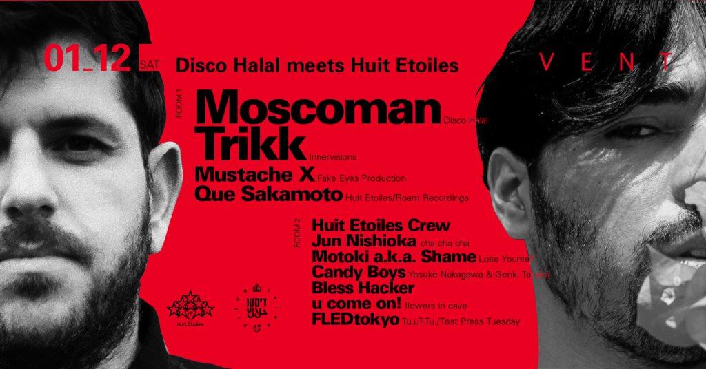 Moscoman & Trikk at Disco Halal Meets Huit Etoiles - Flyer front