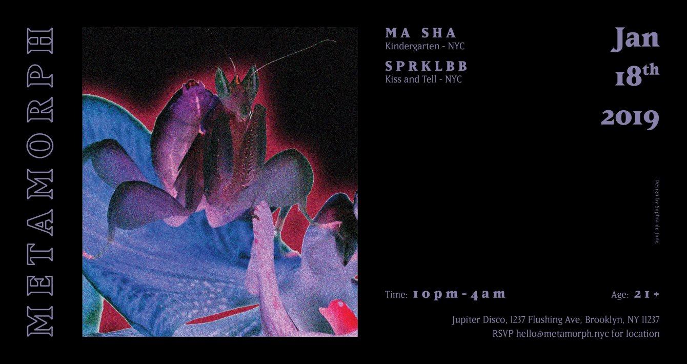 Metamorph: Ma Sha & SPRKLBB - Flyer front