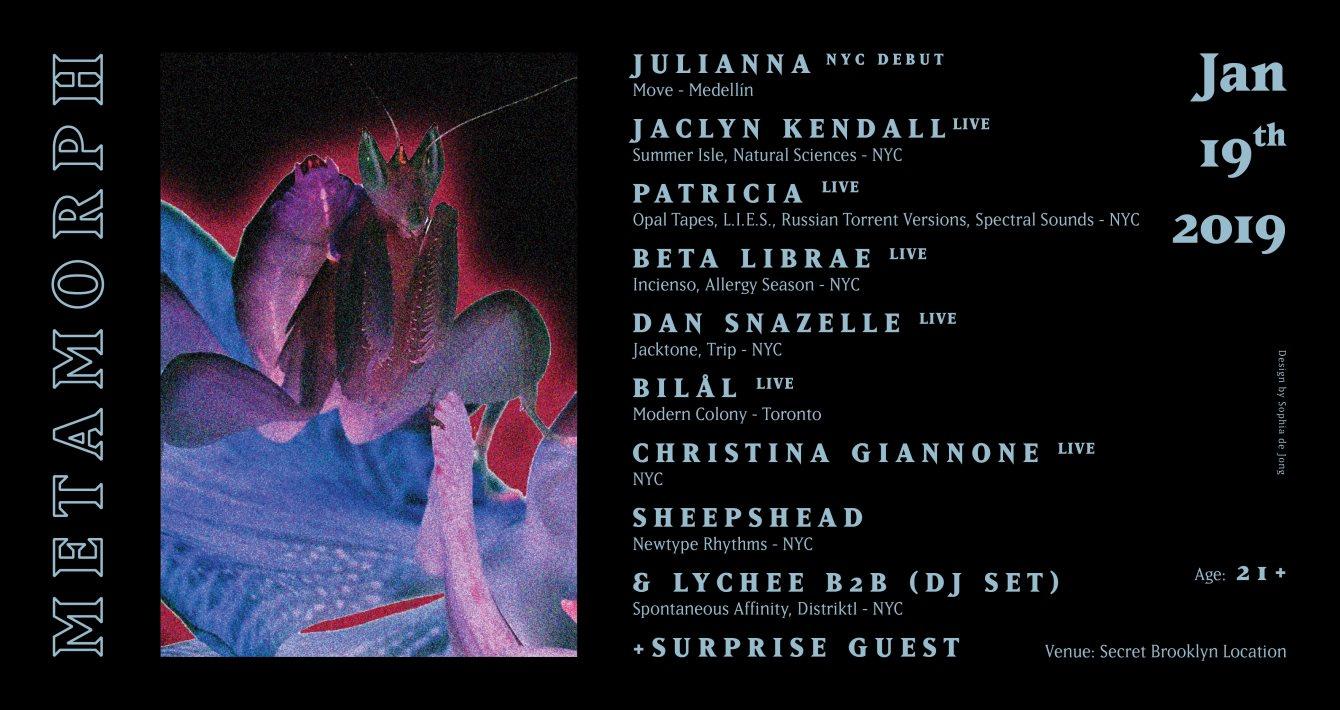 Metamorph: Julianna, Patricia, Bilål, Beta Librae, Jaclyn Kendall, Dan Snazelle, More - Flyer front