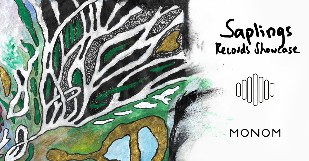 Saplings Records Showcase feat. Fis, Renick Bell, VASE & Pyur - Flyer front