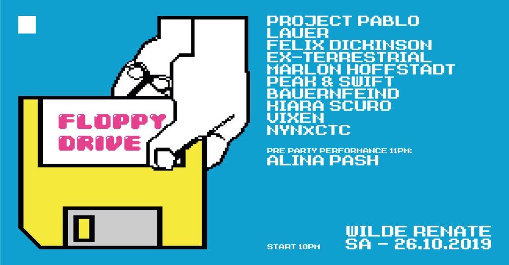Floppy Drive w. Project Pablo, Lauer, Felix Dickinson & More - Flyer front
