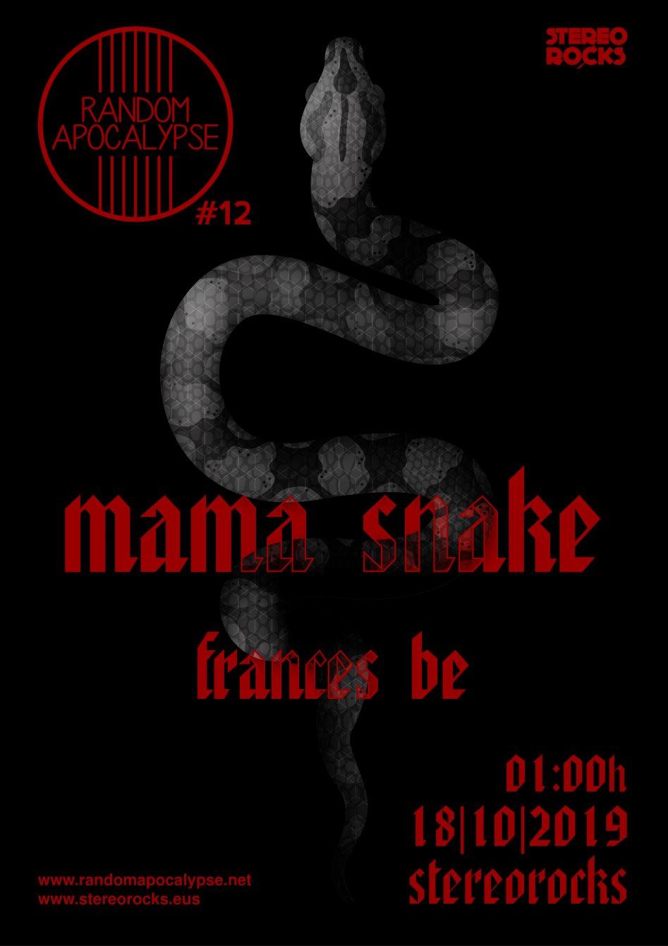 Random Apocalypse #12: Mama Snake + Frances Be - Flyer front