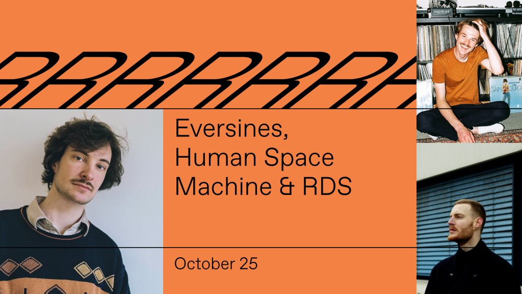 Eversines, Human Space Machine & RDS - Flyer front