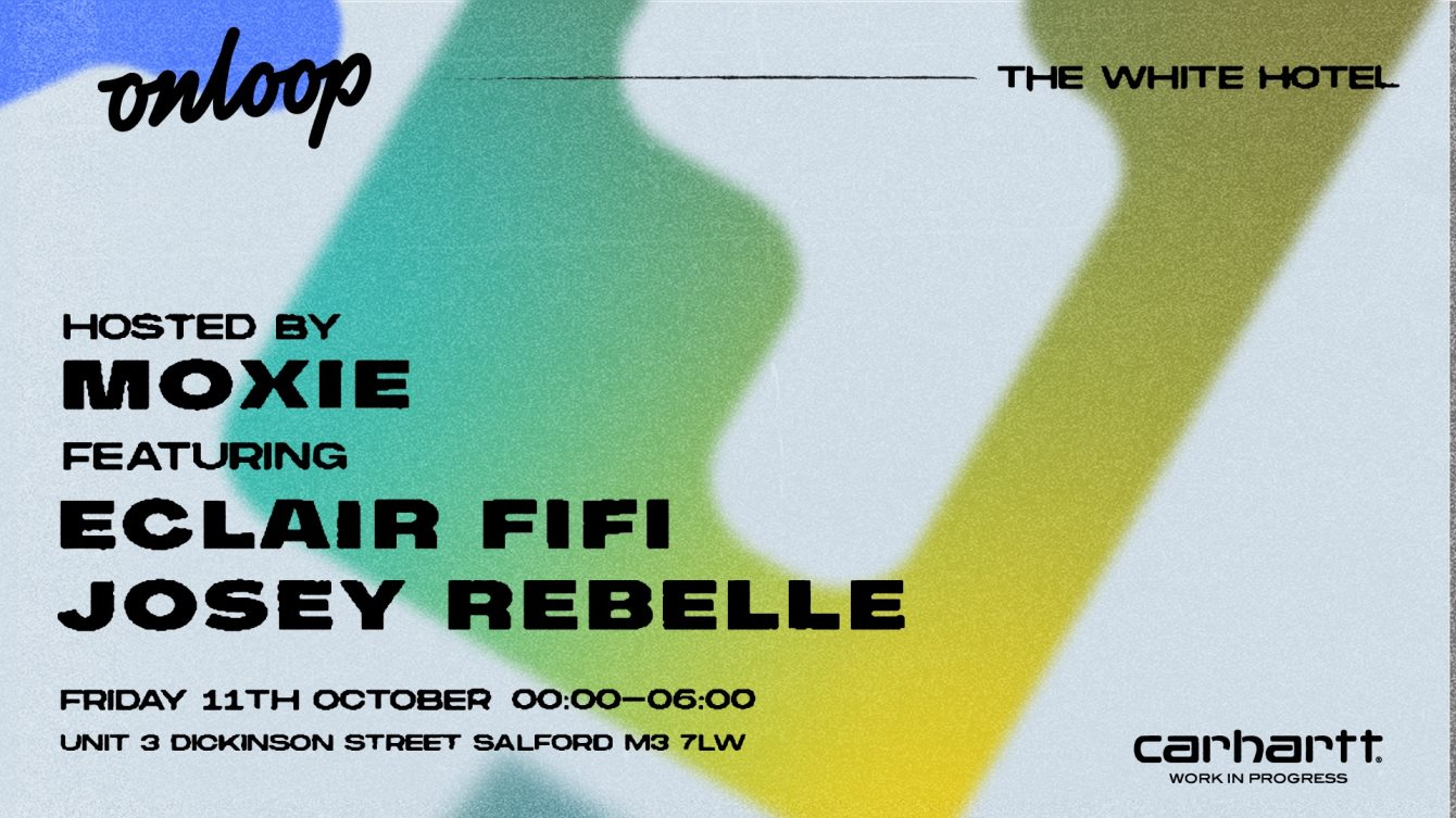 On Loop with Moxie, Eclair Fifi & Josey Rebelle - Flyer front
