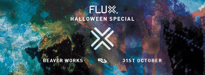 Flux Halloween Special with Anja Schneider, Tom Trago, Nabihah Iqbal & Mafalda - Flyer front