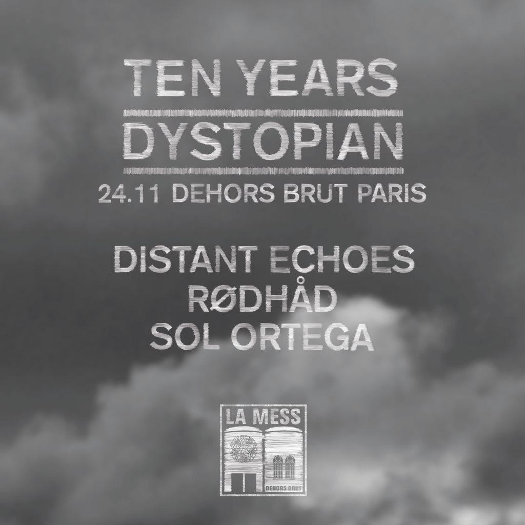 La Mess: Ten Years Dystopian w. Rødhåd - Flyer front
